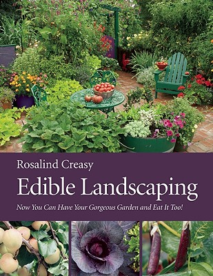 Edible Landscaping By Creasy, Rosalind
